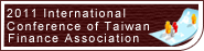 2011 International Conference of Taiwan Finance Association